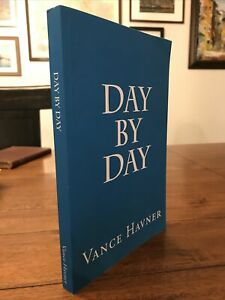 Day by Day by Vance Havner (2014, Trade Paperback)