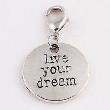 """LOVELY SILVER CHARM WITH THE WORDS """"LIVE YOUR DREAM"""" CLIP ON CHARM -SIVER ALLOY"""