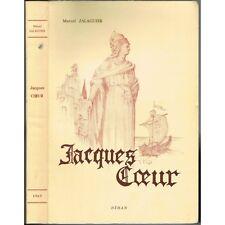 Jacques CŒUR de Marcel JALAGUIER Illustré Louis LAFABRIER Édit. N°274 Déhan 1965