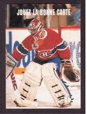1991-92 PRO SET CANADIAN # 613 PATRICK ROY !!