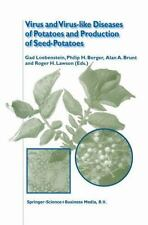 Virus and Virus-Like Diseases of Potatoes and Production of Seed-Potatoes...
