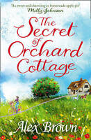 The Secret of Orchard Cottage, Brown, Alex, Very Good Book
