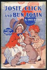 BLYTON, Enid - Josie, Click and Bun Again (1st Ed)