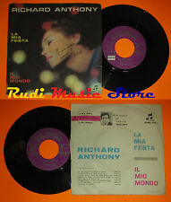 LP 45 7'' RICHARD ANTHONY La mia festa Il mio mondo 1964 COLUMBIA 1791*cd mc dvd