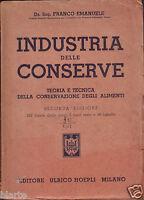 1946 INDUSTRIA DELLE CONSERVE ING. F. EMANUELE ED. HOEPLI