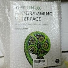 New listing The Linux Programming Interface : A Linux and Unix System Programming.