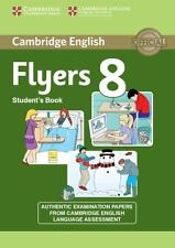 Cambridge English Young Learners 8 Flyers Student's Book: Authentic Examination