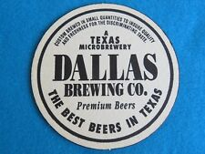 Beer Bar Coaster ~ DALLAS Brewing Co ~ The Best Beers in TEXAS ** CLOSED Brewery