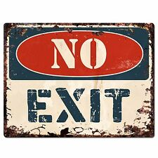 PP1374 NO EXIT Plate Rustic Chic Sign Home Store Shop Decor Gift