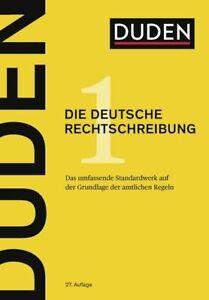 Duden - Die deutsche Rechtschreibung (27.Aufl.) Das umfassende Standardwerk auf