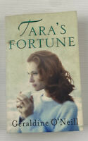 Tara's Fortune By Geraldine O'Neill Domestic Fiction Small Paperback Book