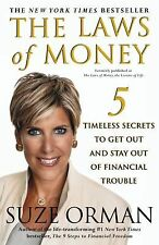 The Laws of Money : 5 Timeless Secrets to Get Out and Stay Out of Financial Trou