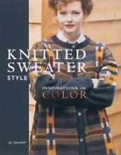 Knitted Sweater Style : Inspirations in Color by Jo Sharp (1997, Hardcover)
