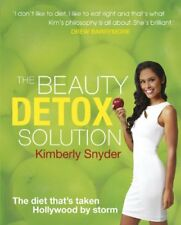 The Beauty Detox Solution,Kimberly Snyder