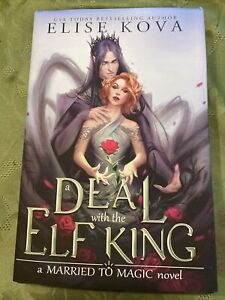 A Deal With The Elf King Hardback Signed by Elise Kova