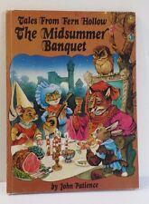 The Midsummer Banquet Children Book from Fern Hollow John Patience 1993