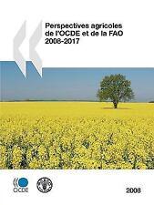 Perspectives agricoles de l'OCDE et de la FAO 2008: Edition 2008 (Main Economic