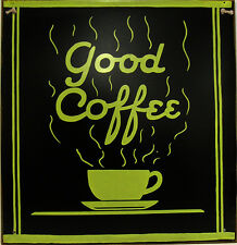 Good Coffee Lounge Cafe Diner Restaurant Decor Rustic Metal Sign