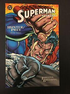SUPERMAN DOOMSDAY HUNTER PREY # 3 SIGNED BY DAN JURGENS DC COMICS 1994 EB200