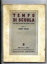 TEMPO DI SCUOLA#Mensile Ord. Medio/Superiore/Artistico-An.III-N.3#Gennaio 1942