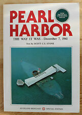 Pearl Harbor : The Way It Was--December 7, 1941 by Scott C. Stone (1977, Paper)