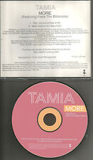 TAMIA More w/ RARE WITHOUT & WITH RAP Versions PROMO radio DJ CD single 2003