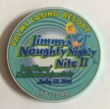 Palms Las Vegas Casino Chip Jimmy's Naughty Nighty II 2 July 2003 PJ