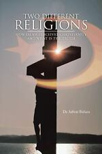 Two Different Religions : How Islam Perceives Christianity and What Is the...