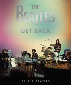 The Beatles: Get Back by The Beatles (Hardcover, 2021)