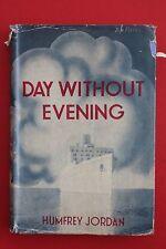 *VINTAGE* DAY WITHOUT EVENING by Humfrey Jordan - Sea Story (HC/DJ, 1944)