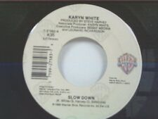 "KARYN WHITE ""SLOW DOWN / ONE WISH"" 45 NEAR MINT"