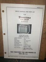 Air Chief Radio Model 4-A-25 -Service Manual- Schematics, Parts List. Firestone