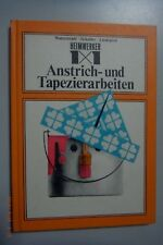 Heimwerker 1x1 Anstrich- und Tapezierarbeiten DDR 1976 Maler-Fachbuch Tepezierer