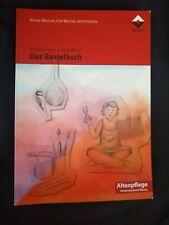 Friese; Halbach: Das Bastelbuch - Aktivierungseinheiten Altenpflege