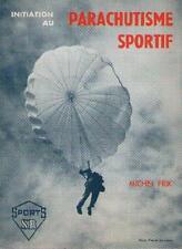 Initiation au Parachutisme Sportif - Claude Glaster - Michel Prik - JC Graugnard