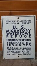 Authentic U.S. migratory waterfowl refuge sign department of agriculture