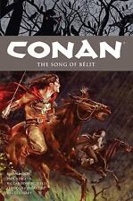 Conan Volume 16: The Song of Belit (Conan the Barbarian) by Wood, Brian