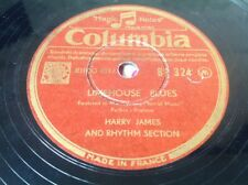 78 RPM HARRY JAMES - Limehouse Blues - COLUMBIA BF 324
