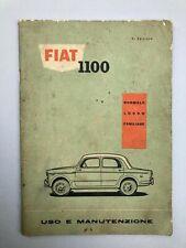 FIAT 1100 LIBRETTO USO E MANUTENZIONE ORIGINALE D'EPOCA 9° EDIZ 1960 - 103D 103H