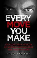 Every Move You Make by Victoria Heywood (Paperback, 2015)
