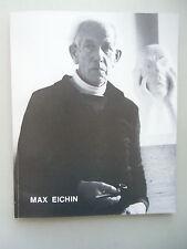 Max Eichin Gemälde Aquarelle Zeichnungen Plastik 1981 Ausstellung