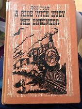 A Ride With Huey The Engineer By Jesse Stuart Ex Lib