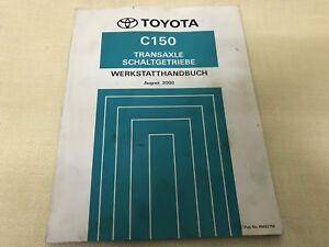 TOYOTA C150 Transaxle Schaltgetriebe Werkstatthandbuch August. 2000 Nr. RM827M