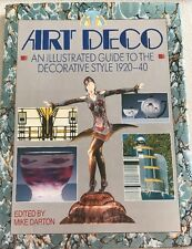 ART DECO  An Illustrated Guide to the Decorative Style 1920-40 Published  1989