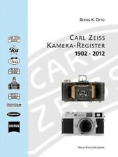 Zeiss: Kamera-Register 1902-2012 von Bernd K. Otto und Rudolf Hillebrand (2013, Gebundene Ausgabe)