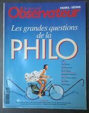 """Le Nouvel Observateur. """"Les grandes questions de la philo"""", Hors série n°32"""