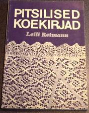 ESTONIAN LACEMAKING KNITTING MANUAL PITSILISED KOEKIRJAD 2nd IMPROVED EDITION!