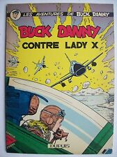 Buck Danny contre Lady X Dupuis 1958 TBE édition originale