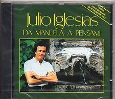 JULIO IGLESIAS in ITALIANO CD DA EMANUELA A PENSAMI fuori catal.SIGILLATO sealed