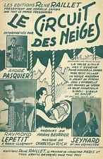 Partition Accordéon / André Pasquier / Raymond Lepetit / LE CIRCUIT DES NEIGES